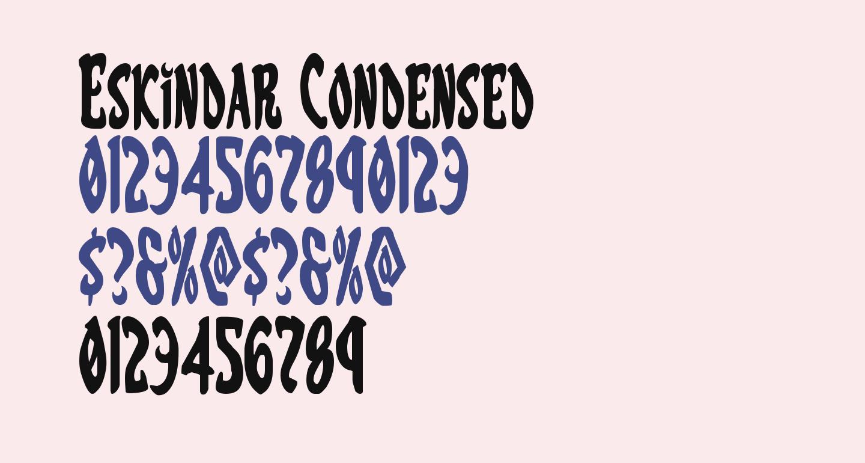 Eskindar Condensed