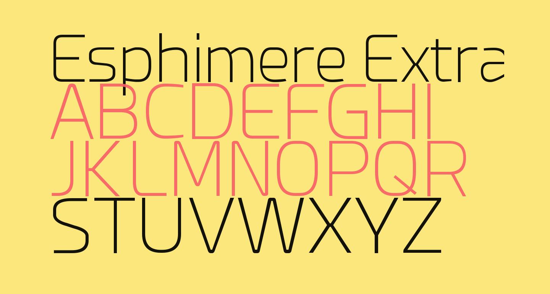 Esphimere Extra Light