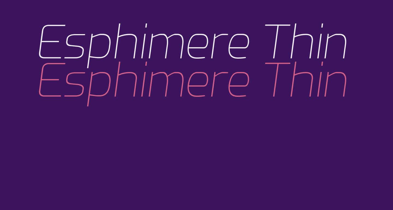 Esphimere Thin Italic