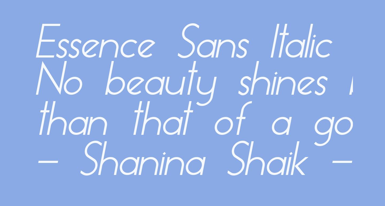 Essence Sans Italic