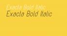 Exacta Bold Italic