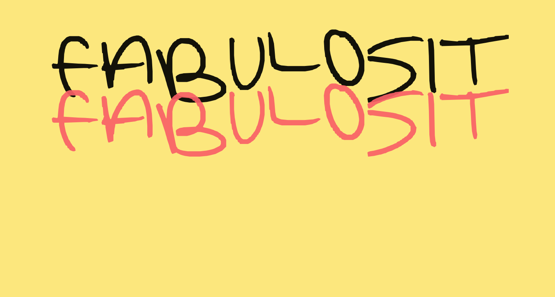 FABULOSITY
