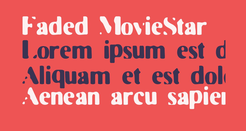 Faded MovieStar