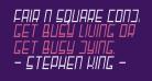 Fair N Square Condensed Regular Italic