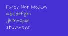 Fancy Not Medium