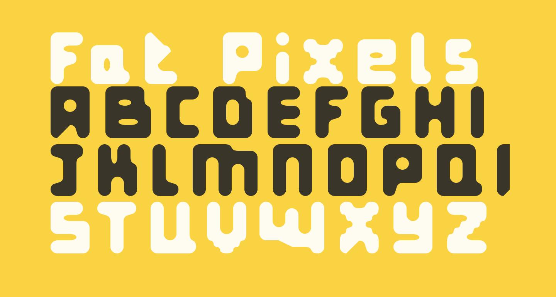 Fat Pixels