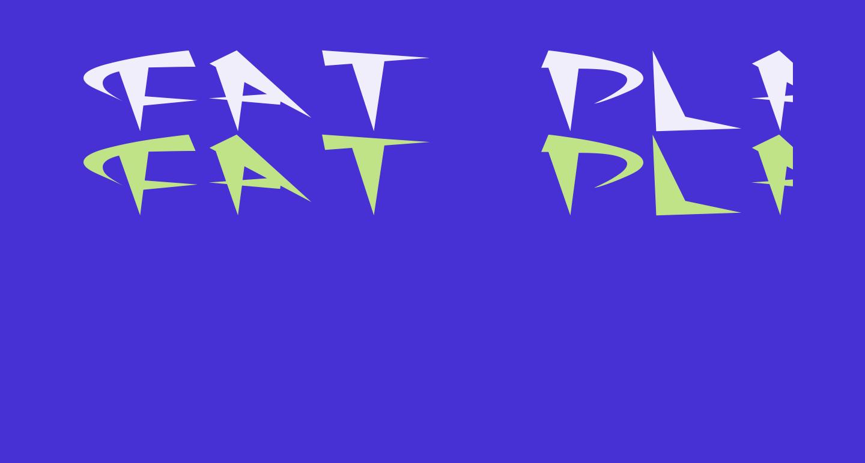 Fat Plain