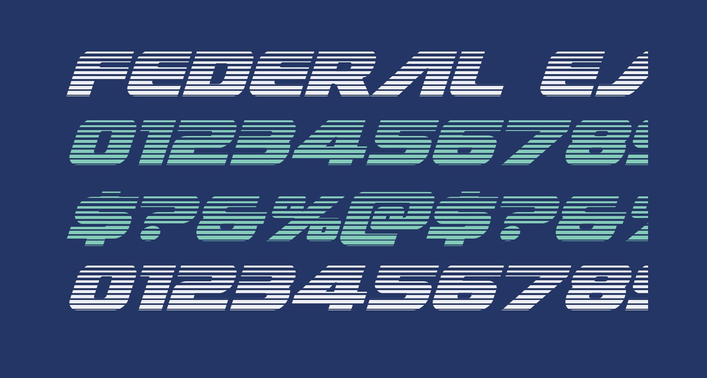 Federal Escort Scanlines Italic