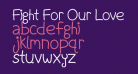 Fight For Our Love [Bold]Regular