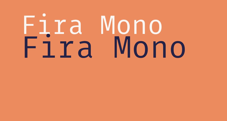 Fira Mono