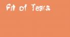 Fit of Tears