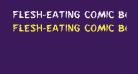 Flesh-Eating Comic Bold