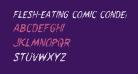 Flesh-Eating Comic Condensed Italic