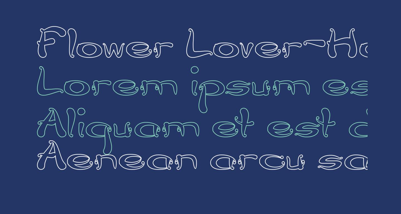 Flower Lover-Hollow