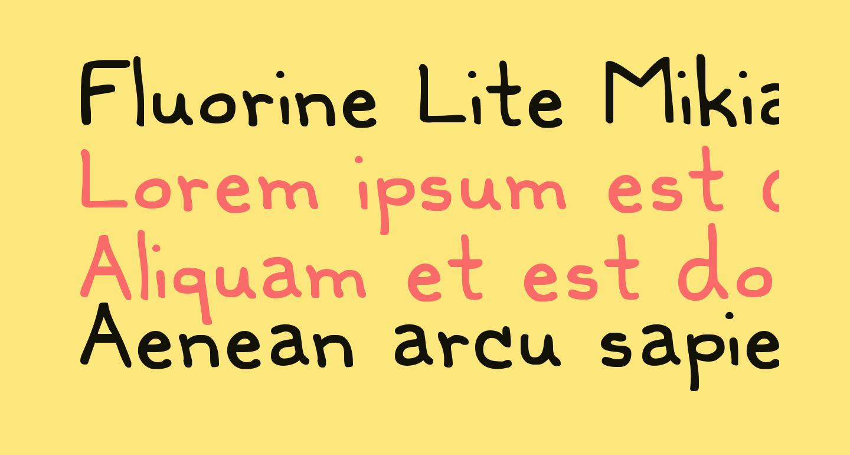 Fluorine Lite Mikiana