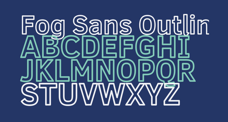 Fog Sans Outline
