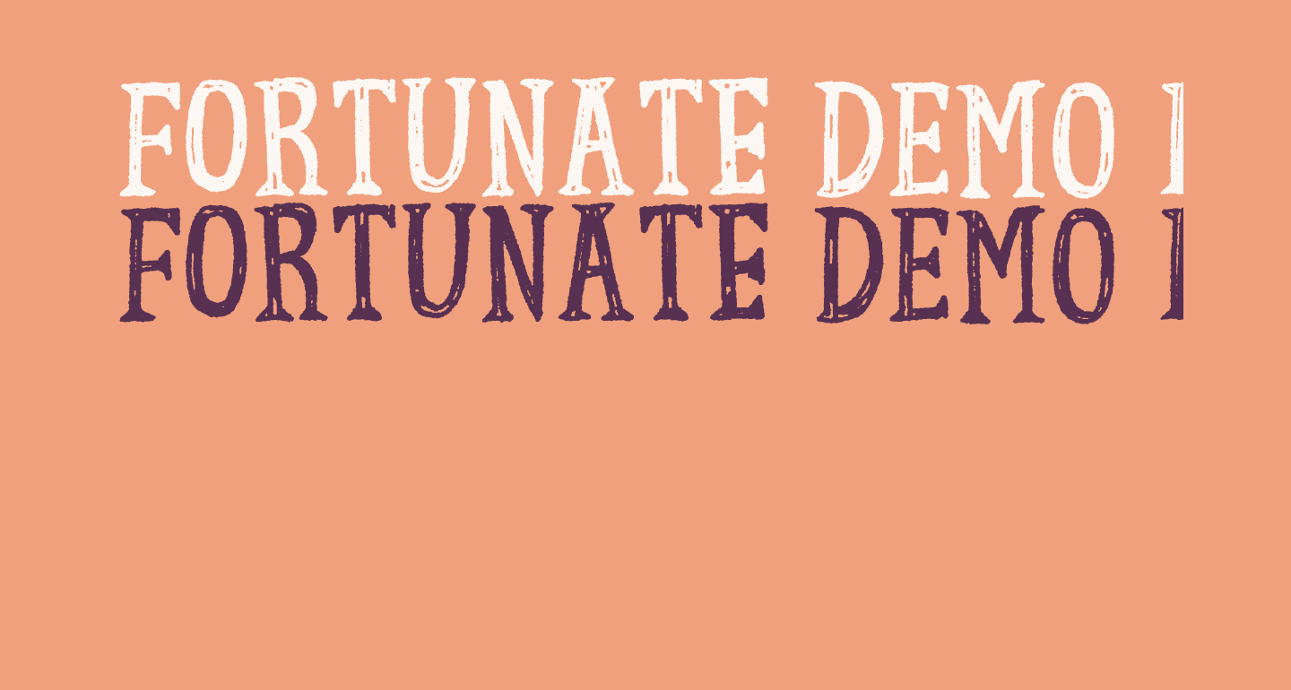 Fortunate DEMO Regular