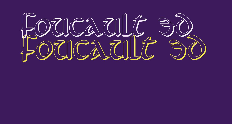 Foucault 3D