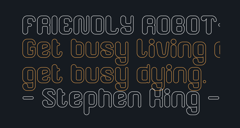 FRIENDLY ROBOT-Hollow