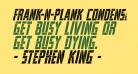 Frank-n-Plank Condensed Italic