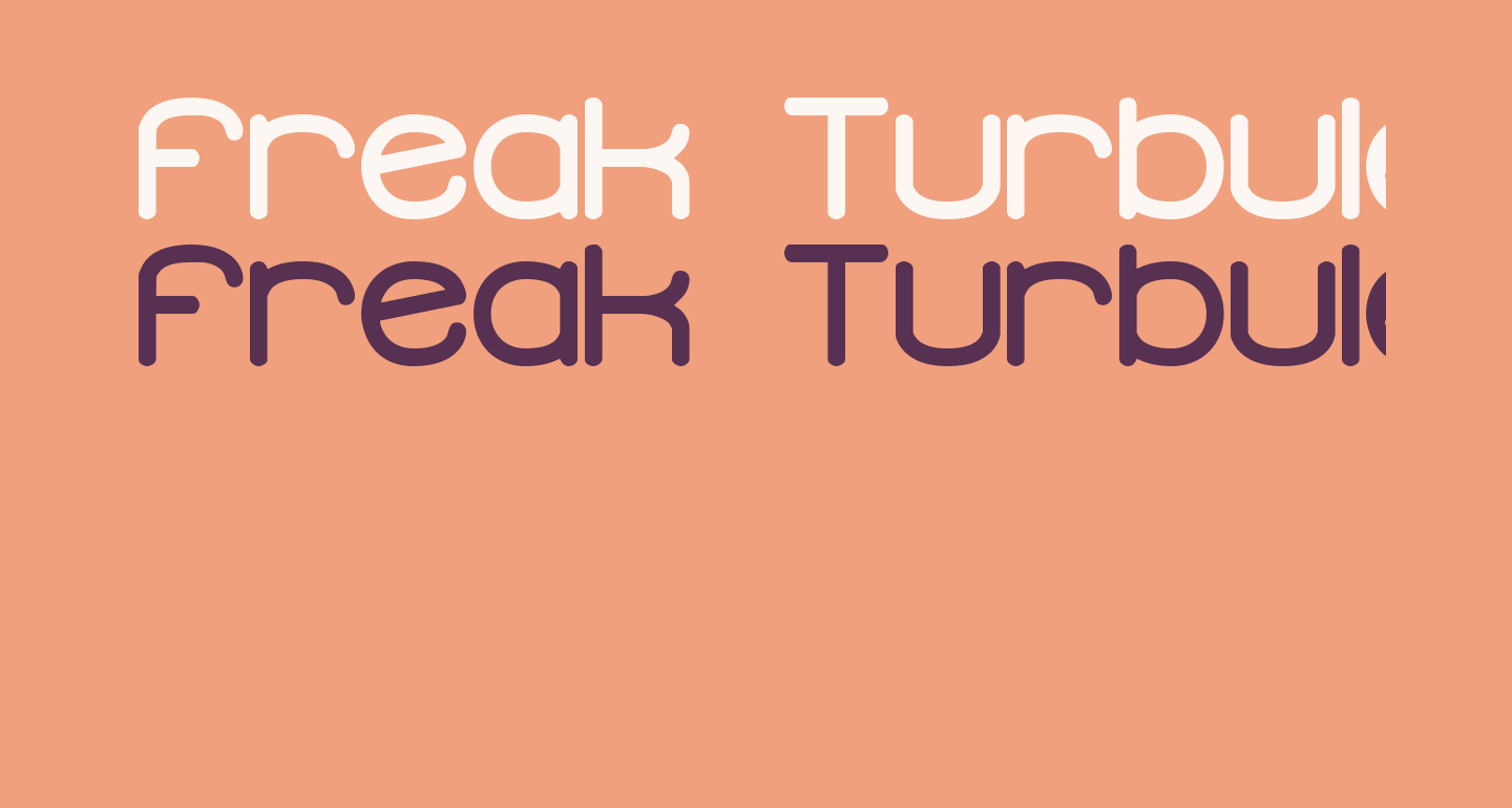 Freak Turbulence BRK