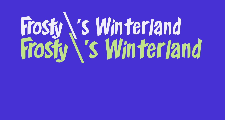 Frosty's Winterland