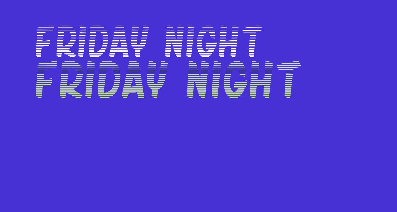 friday night 2