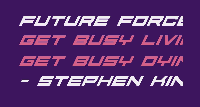 Future Forces Super-Italic