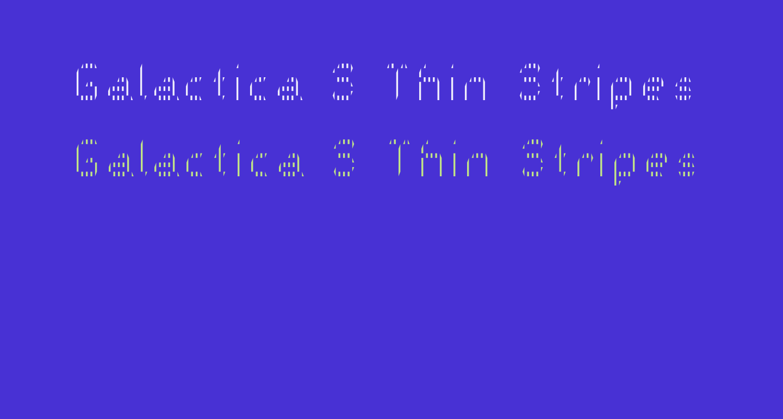 Galactica S Thin Stripes