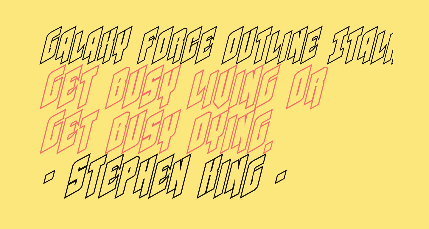 Galaxy Force Outline Italic