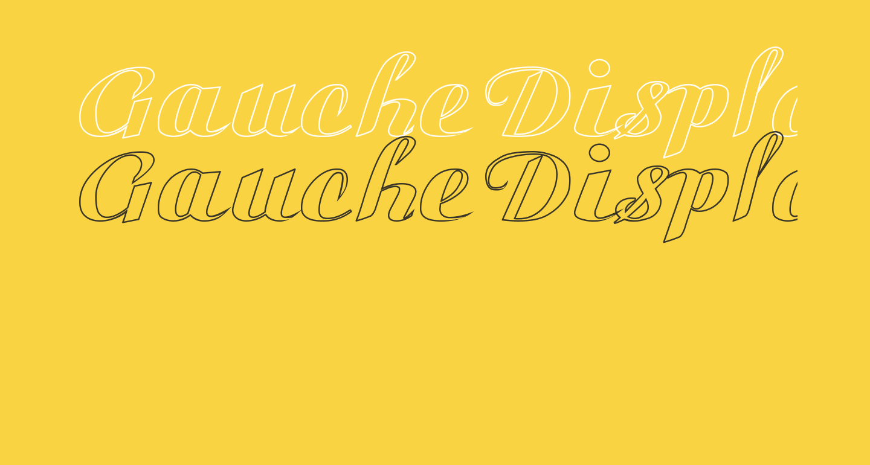 Gauche Display