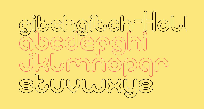 gitchgitch-Hollow