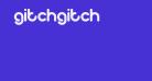 gitchgitch
