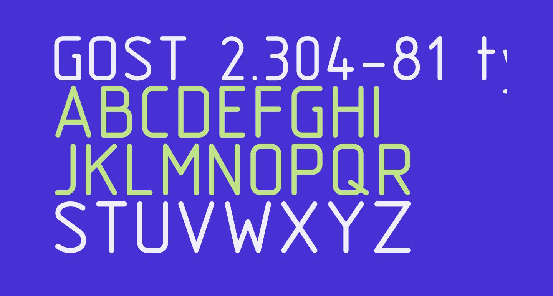 GOST 2.304-81 type B