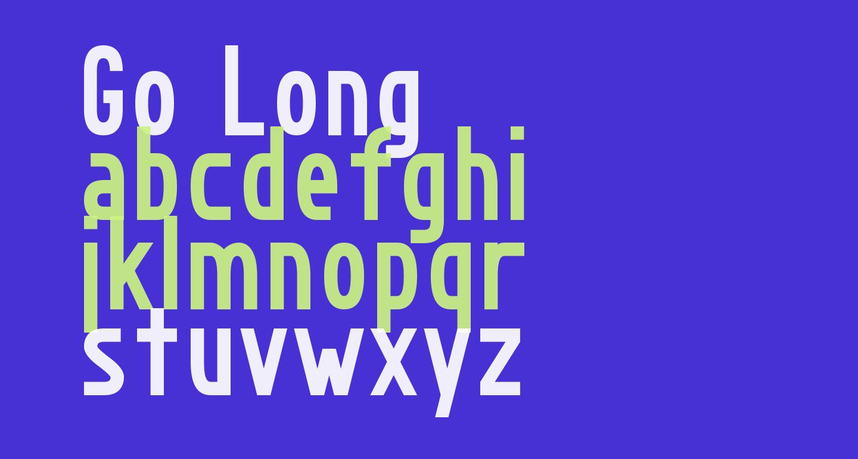 Go Long