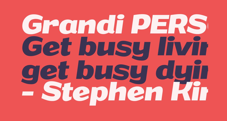 Grandi PERSONAL USE Bold Italic