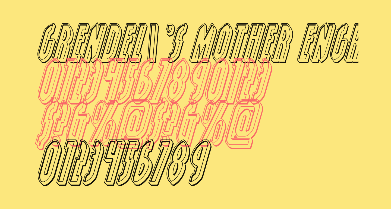 Grendel's Mother Engraved Italic