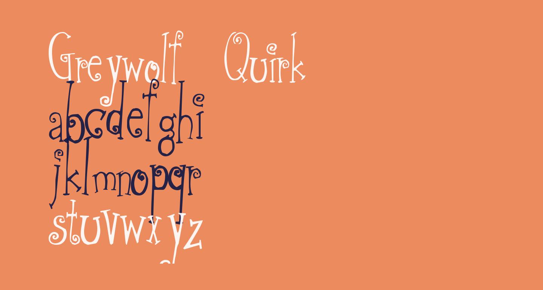 Greywolf Quirk
