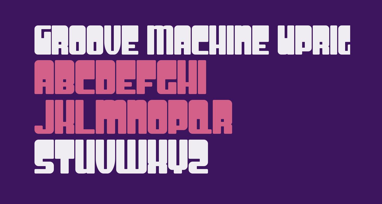Groove Machine Upright Bold