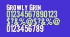 Growly Grin