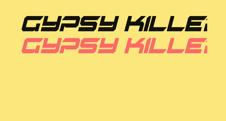 Gypsy Killer Condensed Italic