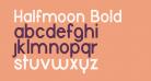 Halfmoon Bold
