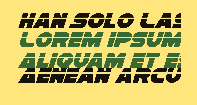 Han Solo Laser Italic