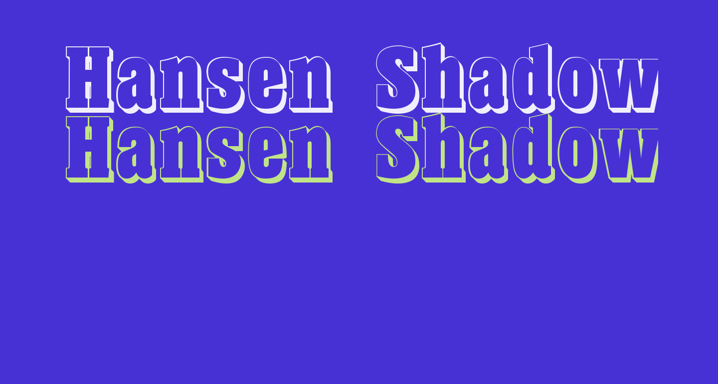 Hansen Shadow