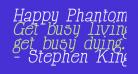 Happy Phantom Italic