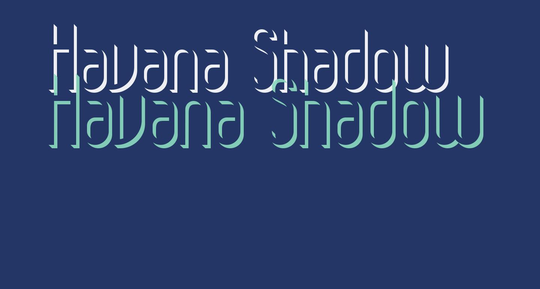 Havana Shadow