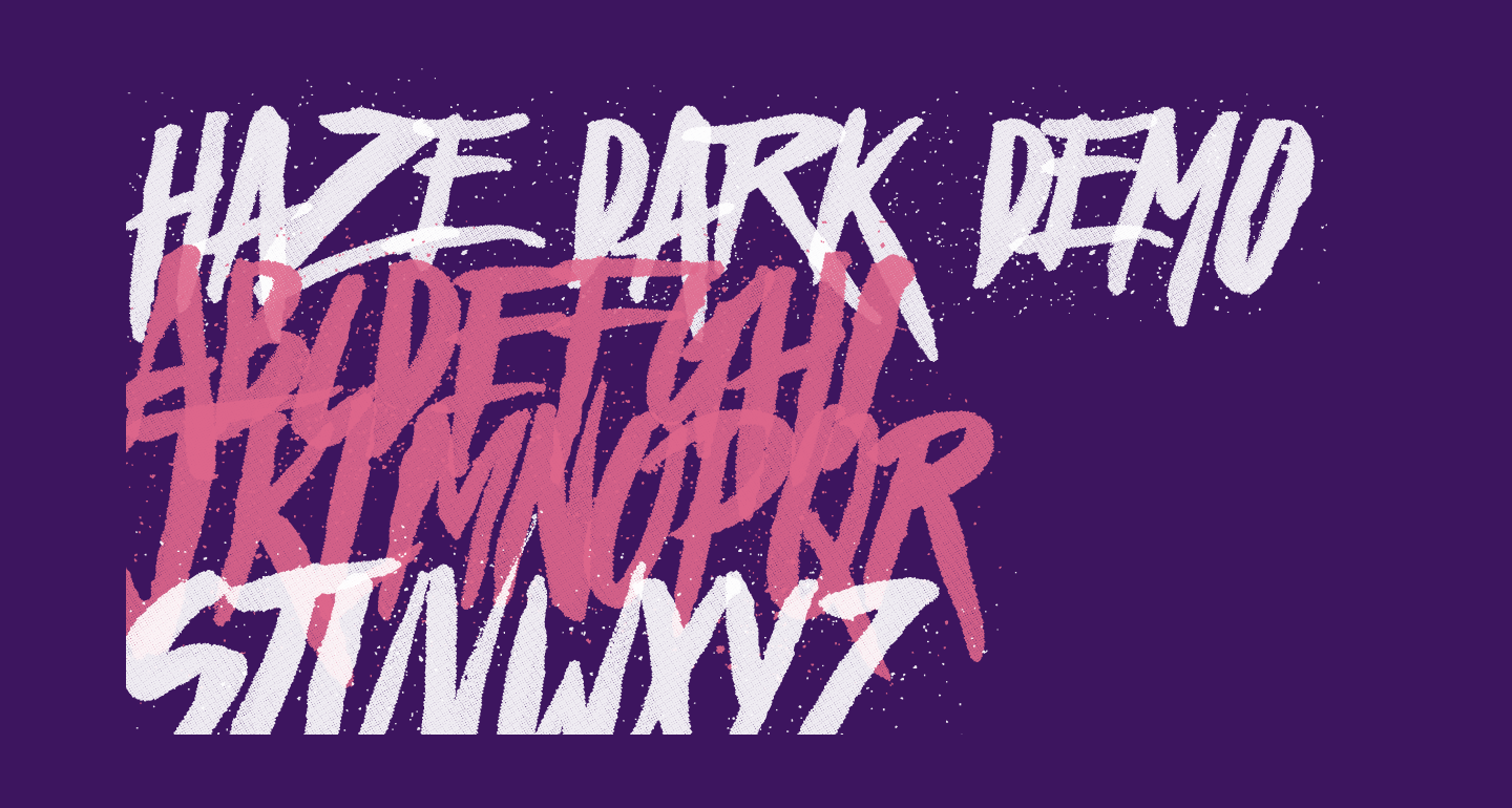Haze Dark Demo