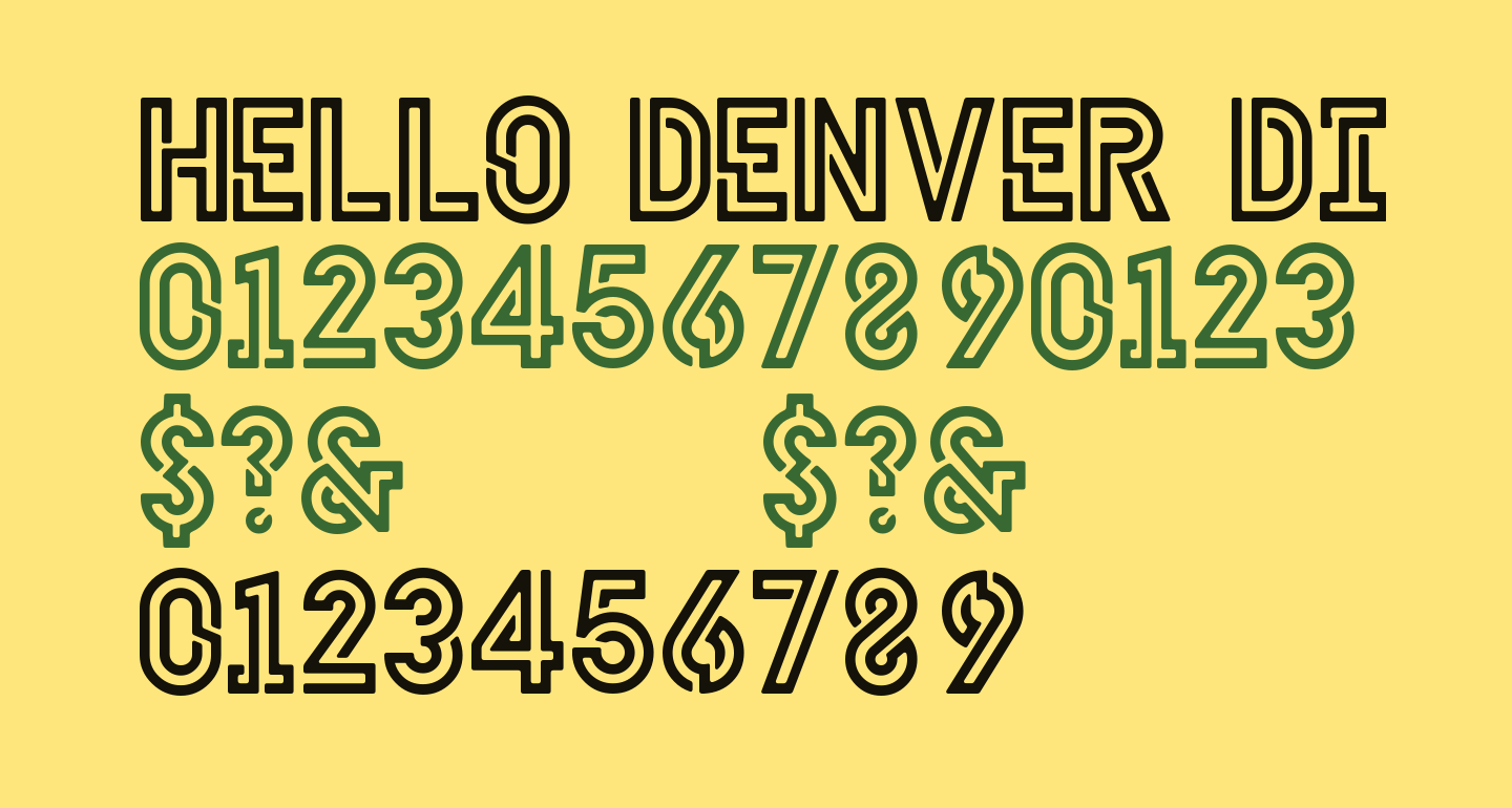 HELLO DENVER DISPLAY BOLD Bold Regular