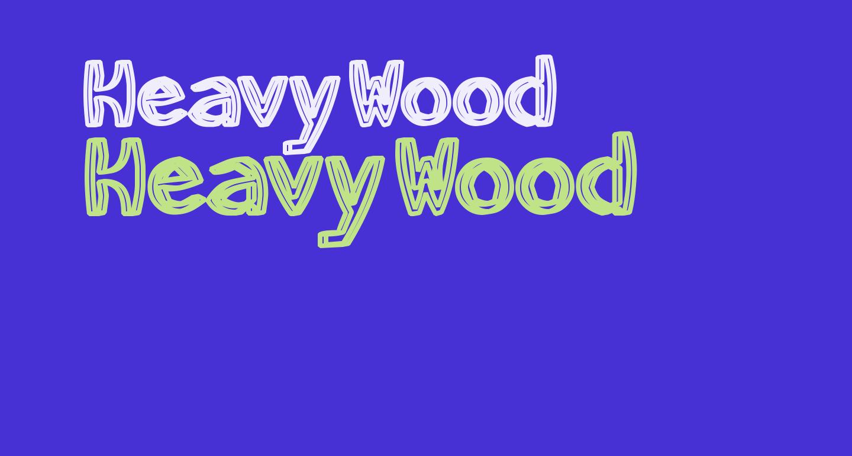 HeavyWood