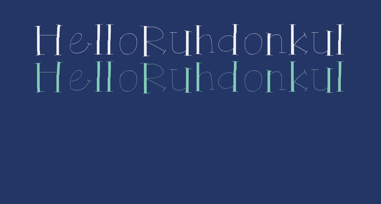 HelloRuhdonkulous